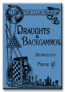 Draughts and Backgammon